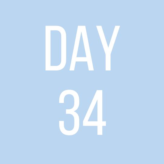 Day 34 Saturday